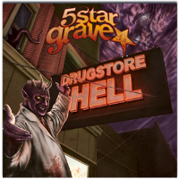 5 Star Grave - Drugstore Hell