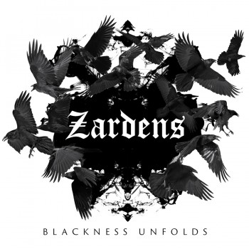 Zardens – Blackness Unfolds