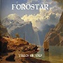 Forostar - Tales of Old