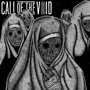 Call Of The Void - Dragged Down A Dead End Path