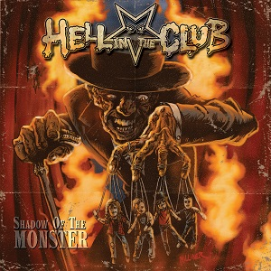 Hell In The Club - Shadow Of The Monster