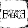 Patterns Emerge - Patterns Emerge