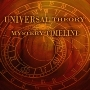 Universal Theory - Mystery Timeline